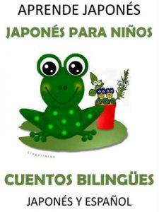 Aprende Japonés: Japonés para niños Cuentos Bilingües Japonés y Español – Lingolibros [ePub & Kindle]