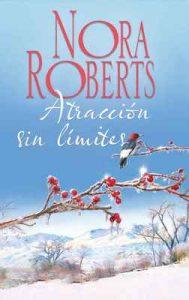 Atracción sin límites – Nora Roberts [ePub & Kindle]