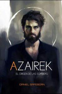 Azairek: El origen de las sombras – Daniel Safeborn [ePub & Kindle]
