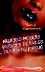 """BWWM … sizzling …"" BWWM … Mujeres negras Hombres blancos … tabúes en público … – Hott N. Whett [ePub & Kindle]"