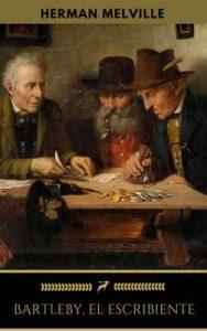 Bartleby, El Escribiente (Golden Deer Classics) – Herman Melville [ePub & Kindle]
