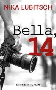Bella, 14 – Nika Lubitsch [ePub & Kindle] [German]