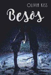 Besos, serie completa – Olivia Kiss [ePub & Kindle]