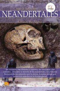 Breve historia de los neandertales – Fernando Diez Martín [ePub & Kindle]