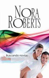 Buscando novias – Nora Roberts [ePub & Kindle]