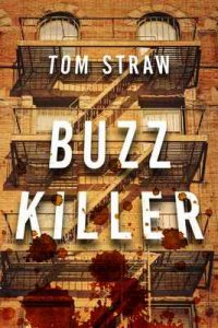 Buzz Killer – Tom Straw [ePub & Kindle] [English]