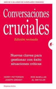 Conversaciones Cruciales – Edición revisada (Gestión del conocimiento) – Ron McMillan [ePub & Kindle]
