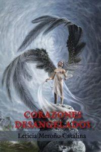 Corazones desangelados – Leticia Meroño Catalina [ePub & Kindle]