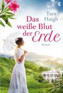 Das weiße Blut der Erde – Tara Haigh [ePub & Kindle] [German]