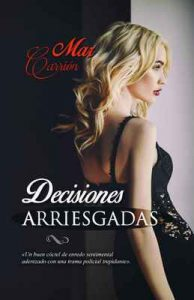 Decisiones arriesgadas – Mar Carrión [ePub & Kindle]