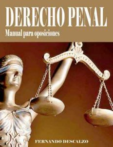 Derecho Penal – Manual de oposiciones – Fernando Descalzo [ePub & Kindle]