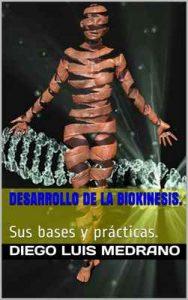 Desarrollo de la Biokinesis: Sus bases y prácticas – Diego Luis Medrano [ePub & Kindle]