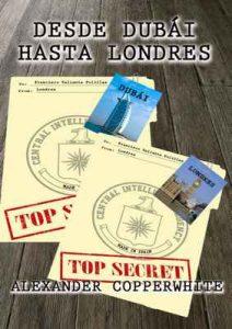 Desde Dubái hasta Londres: Los desternillantes casos de nuestro detective más peculiar – Alexander Copperwhite [ePub & Kindle]