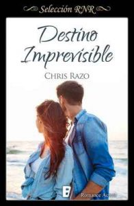 Destino imprevisible (Bdb) – Chris Razo [ePub & Kindle]
