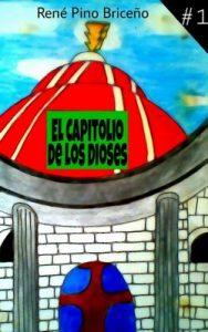 El Capitolio de los Dioses – René Pino Briceño [ePub & Kindle]
