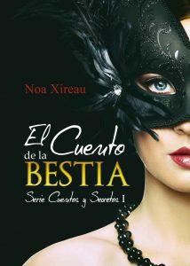 El Cuento de la Bestia (Cuentos y Secretos nº 1) – Noa Xireau [ePub & Kindle]