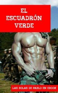 El Escuadron Verde – Las Bolas de Pablo En Ebook [ePub & Kindle]