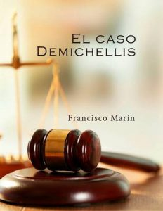 El caso Demichellis – Francisco Marín [ePub & Kindle]