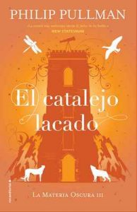 El catalejo lacado (La Materia Oscura) – Philip Pullman, Dolors Gallart [ePub & Kindle]