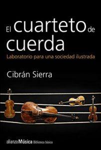 El cuarteto de cuerda (Alianza Música (Am)) – Cibrán Sierra [ePub & Kindle]