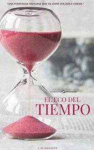 El eco del tiempo – Javier Macias Amador [ePub & Kindle]