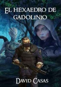 El hexaedro de gadolinio: Conjunto de relatos – David Casas [ePub & Kindle]