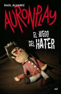 El juego del Hater – Auronplay [ePub & Kindle]