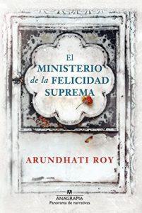 El ministerio de la felicidad suprema (Panorama de narrativas) – Arundhati Roy [ePub & Kindle]