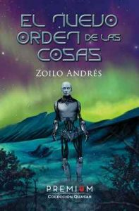 El nuevo orden de las cosas – Zoilo Andrés [ePub & Kindle]