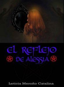 El reflejo de Alessia – Leticia Meroño Catalina [ePub & Kindle]