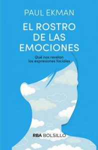 El rostro de las emociones – Paul Ekman, Jordi Joan Serra Aranda [ePub & Kindle]