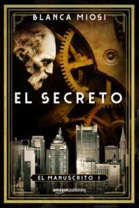 El secreto (El manuscrito nº 1) – Blanca Miosi [ePub & Kindle]