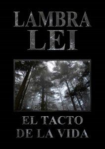 El tacto de la vida – Lambra Lei [ePub & Kindle]
