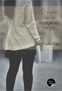 El vuelo de la mariposa negra – Rosa Castro Palza [ePub & Kindle]