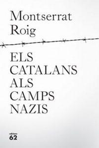 Els catalans als camps nazis – Montserrat Roig [ePub & Kindle] [Catalán]