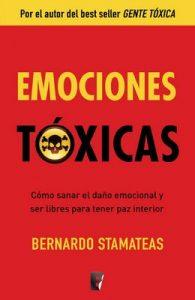 Emociones tóxicas (EPUBS) – Bernardo Stamateas [ePub & Kindle]