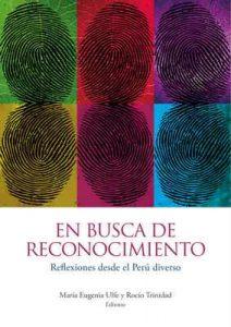 En busca de reconocimiento: Reflexiones desde el Perú diverso – Rocío Trinidad, María Eugenia Ulfe [ePub & Kindle]