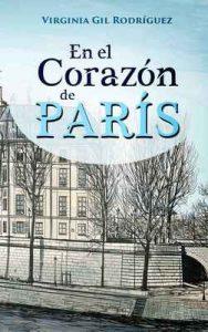 En el Corazón de París – Virginia Gil Rodríguez [ePub & Kindle]