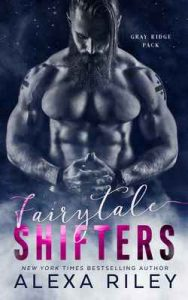 Fairytale Shifters – Alexa Riley [ePub & Kindle] [English]