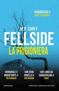 Fellside. La prigioniera – M. R. Carey [ePub & Kindle] [Italian]