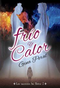 Frío y Calor (Los secretos de Boira nº 2) – Gina Peral, Alicia Vivancos [ePub & Kindle]