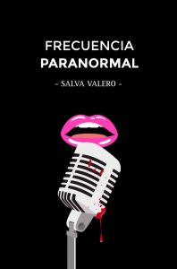 Frecuencia Paranormal – Salva Valero [ePub & Kindle]