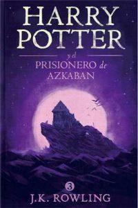 Harry Potter y el prisionero de Azkaban – Joanne Kathleen Rowling [ePub & Kindle]