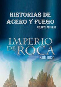 Historias de Acero y Fuego – Saul Lucio [ePub & Kindle]