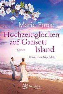 Hochzeitsglocken auf Gansett Island (Die McCarthys 11) – Marie Force, Freya Gehrke [ePub & Kindle] [German]