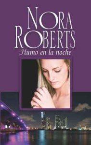 Humo en la noche – Nora Roberts [ePub & Kindle]