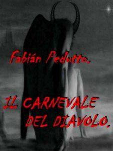 Il carnevale del diavolo – Fabián Pedutto [ePub & Kindle]