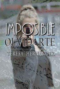 Imposible olvidarte – Teresa Hernández, Maiki Niky [ePub & Kindle]