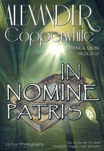 In Nomine Patris – Alexander Copperwhite [ePub & Kindle] [Italian]