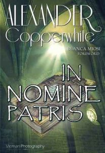 In nomine Patris – Alexander Copperwhite, Georgia Bulancea [ePub & Kindle] [English]